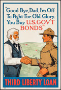 "Movie Posters:War, World War I Propaganda (U.S. Government Printing Office, 1918).Third Liberty Loan Poster (20"" X 30"") ""Good Bye, Dad,"" Lawre..."