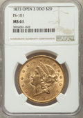 Liberty Double Eagles, 1873 $20 Open 3, Doubled Die Obverse, FS-101, MS61 NGC. NGC Census:(15/57). PCGS Population: (67/121). MS61. ...