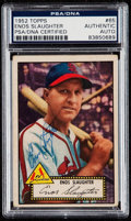 Autographs:Sports Cards, Signed 1952 Topps Enos Slaughter #65 PSA/DNA Authentic. ...