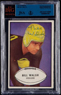 Autographs:Sports Cards, Signed 1953 Bowman Bill Walsh #38 BVG-JSA Authentic. ...