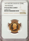 Keeling Cocos: Republic gold Proof 150 Rupees 1977 PR66 Ultra Cameo NGC