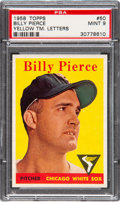 Baseball Cards:Singles (1950-1959), 1958 Topps Billy Pierce (Yellow Letters) #50 PSA Mint 9 - Pop two,None Higher....