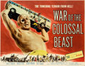 "Memorabilia:Movie-Related, War of the Colossal Beast Movie Poster (AmericanInternational Pictures, 1958) Half Sheet (28"" x 22"")...."