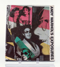 Fine Art - Work on Paper:Print, Andy Warhol and Bob Colacello. Andy Warhol's Exposures, 1979. Hardcover book with offset lithograph dust jacket. 11-1/2 ...