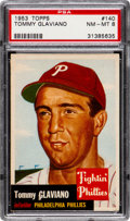 Baseball Cards:Singles (1950-1959), 1953 Topps Tommy Glaviano #140 PSA NM-MT 8 - Low Pop, Only TwoHigher....