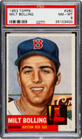 Baseball Cards:Singles (1950-1959), 1953 Topps Milt Bolling (SP) #280 PSA NM-MT 8 - Only One Higher....