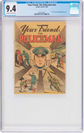 Silver Age (1956-1969):Miscellaneous, Your Friend, The Policeman #nn (Custom Comics Inc., 1963) CGC NM 9.4 Off-white to white pages....