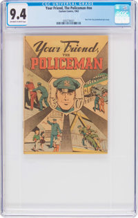 Your Friend, The Policeman #nn (Custom Comics Inc., 1963) CGC NM 9.4 Off-white to white pages
