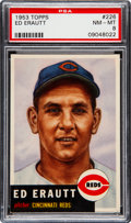 Baseball Cards:Singles (1950-1959), 1953 Topps Ed Erautt (SP) #226 PSA NM-MT 8....