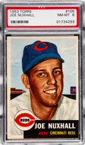 Baseball Cards:Singles (1950-1959), 1953 Topps Joe Nuxhall #105 PSA NM-MT 8 - Only Two Higher....