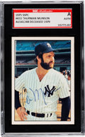 Autographs:Sports Cards, Signed 1975 SSPC Thurman Munson #433 SGC Authentic....