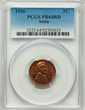 1936 1C Type One--Satin Finish PR64 Red PCGS. PCGS Population: (87/106). NGC Census: (24/27). CDN: $750 Whsle. Bid for p...
