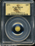 California Fractional Gold: , 1871 25C Liberty Octagonal 25 Cents, BG-717, R.3, MS66 PCGS. ...