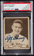 Autographs:Sports Cards, Signed 1940 Play Ball Lefty Gomez #6 PSA/DNA VG 3, Autograph 8....