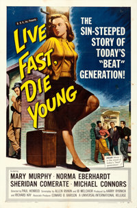"""Live Fast, Die Young (Universal International, 1958). One Sheet (27"""" X 41"""")"""