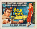 "Movie Posters:Drama, Hold Back Tomorrow (Universal International, 1955). Half Sheet (22""X 28"") Style A. Drama.. ..."