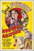 "Movie Posters:Western, North of Arizona (William Steiner, 1935). One Sheet (27.25"" X 41"").Western.. ..."