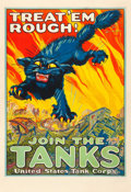 "Movie Posters:War, World War I Propaganda (U.S. Government, 1917). Tank CorpsRecruitment Poster (28"" X 41"") ""Treat 'em Rough! Join theTanks,""..."