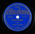 "Music Memorabilia:Recordings, Robert Johnson ""Love In Vain Blues / Preachin' Blues"" 78 RPM (Vocalion-04630, 1937)...."