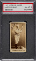 Baseball Cards:Singles (Pre-1930), 1887-90 N172 Old Judge Roger Connor (#88-4) PSA NM-MT 8 - The Highest Graded Connor N172! ...