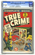 Golden Age (1938-1955):Crime, Complete Book of True Crime Comics #nn (Wm. H. Wise & Co., 1945) CGC VF- 7.5 Off-white pages. This whopping 132-pager contai...