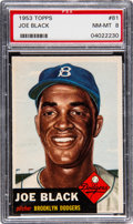 Baseball Cards:Singles (1950-1959), 1953 Topps Joe Black (SP) #81 PSA NM-MT 8....