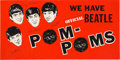 Music Memorabilia:Posters, Beatles - Huge In-Store Promotional Banner for Beatle Pom-Poms(1964)....