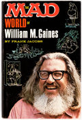 Memorabilia:Comic-Related, The Mad World of William M. Gaines by Frank Jacobs (LyleStuart Inc., 1972)....