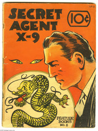 Feature Books #8 Secret Agent X-9 (David McKay, 1937) Condition: GD+. One of the scarcest titles to obtain in the Featur...