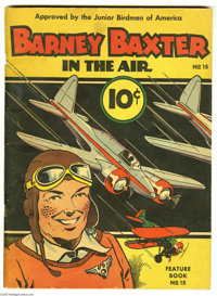 Feature Books #15 Barney Baxter In the Air (David McKay, 1938) Condition: VG. This copy has a spine split running one ha...
