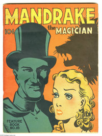 Feature Books #18 Mandrake the Magician (David McKay, 1938) Condition: VG/FN. Spine split below bottom staple. Penciled...