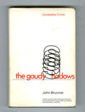 Books:Signed Editions, John Brunner - The Gaudy Shadows with Dust Jacket (Constable &Co. Ltd., 1970). A sound tight and clean first edition. The d...