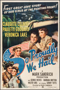 "Movie Posters:War, So Proudly We Hail (Paramount, 1943). One Sheet (27"" X 41""). War....."