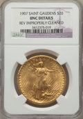 Saint-Gaudens Double Eagles, 1907 $20 Arabic Numerals -- Rev Improperly Cleaned -- NGC Details. UNC. NGC Census: (135/9862). PCGS Population: (104/15712...