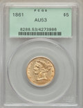 1861 $5 AU53 PCGS. In a green-label holder. PCGS Population: (172/783). NGC Census: (200/1371). CDN: $625 Whsle. Bid for...