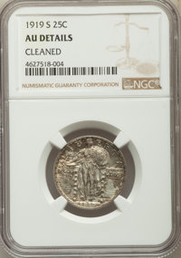 1919-S 25C -- Cleaned -- NGC Details. AU. NGC Census: (15/210). PCGS Population: (48/386). CDN: $600 Whsle. Bid for prob...