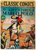 Golden Age (1938-1955):Classics Illustrated, Classic Comics #27 The Adventures of Marco Polo - First Edition(Gilberton, 1946) Condition: FN-....