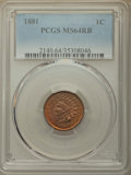 Indian Cents: , 1881 1C MS64 Red and Brown PCGS. PCGS Population: (376/119). NGC Census: (177/134). CDN: $200 Whsle. Bid for problem-free N...