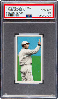 1909-11 T206 Piedmont 150 John McGraw (Finger in Air) PSA Gem Mint 10 - Pop One!