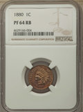 Proof Indian Cents: , 1880 1C PR64 Red and Brown NGC. NGC Census: (97/104). PCGS Population: (256/150). CDN: $325 Whsle. Bid for problem-free NGC...