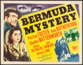 "Movie Posters:Mystery, Bermuda Mystery (20th Century Fox, 1944). Half Sheet (22"" X 28""). Mystery.. ..."