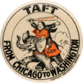 "Political:Pinback Buttons (1896-present), William Howard Taft: ""From Chicago to Washington"" Cartoon Pin...."