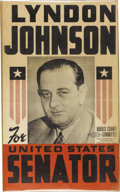 Political:Posters & Broadsides (1896-present), Lyndon Johnson: A Rare Early Poster Depicting A Youthful LBJRunning for the US Senate. A seldom offered and graphically app...