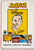 Memorabilia:Disney, Justice for Disney by Bill Justice Signed Hardcover Book #749/1000 (Tomart Productions, 1992)....