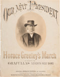 Political:Small Paper (pre-1896), Horace Greeley: Pictorial Sheet Music Depicting Him In HisTrademark Hat....