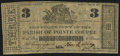 Obsoletes By State:Louisiana, Pointe Coupee, LA - Parish of Pointe Coupee $3 ND (ca. 1862). ...
