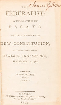 [Alexander Hamilton, James Madison, and John Jay]. The Federalist: A Collection of Essays. W