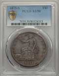 Trade Dollars, 1875-S T$1 AU50 PCGS Secure. PCGS Population: (44/1251). NGCCensus: (9/922). CDN: $330 Whsle. Bid for problem-free NGC/PCG...