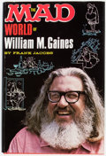 Books:Hardcover, The Mad World of William M. Gaines by Frank Jacobs File Copy (Lyle Stuart Inc., 1972)....