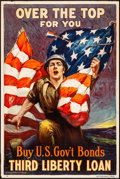 "Movie Posters:War, World War I Propaganda (United States Government, 1918). ThirdLiberty Loan Poster (20"" X 30"") ""Over the Top, for You!"" Sidn..."